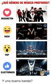 Memes Musica - lque genero de musica prefieres reggaeton beatles ug rock pop