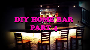 In Home Bar by Diy Home Bar Part 4 Back Bar Lighting Youtube