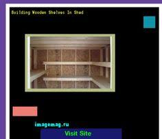 Building Wooden Shelves In Shed wooden shelf plans free 101010 the best image search 10331603
