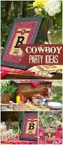 250 best cowboy party ideas images on pinterest birthday party