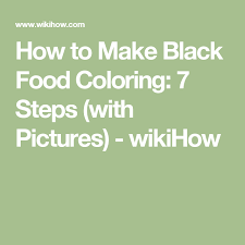 make black food coloring