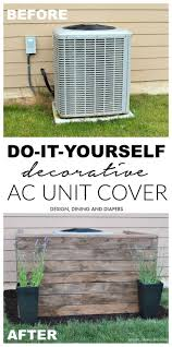 Do It Yourself Patio Cover by Diy Ac Unit Cover Diy Ac Ac Unit Cover And Diapers