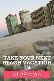 best 25 orange beach al ideas on pinterest gulf shores alabama