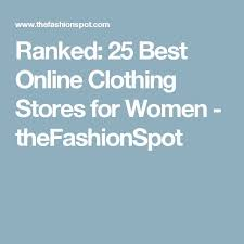 best online clothing stores best 25 best online clothing stores ideas on online