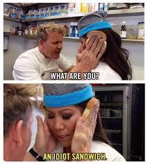Chef Ramsy Meme - top 12 gordon ramsay memes of all time laugh til you drop