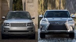 lexus 570 car 2016 2016 land rover range rover vs 2016 lexus lx 570 youtube