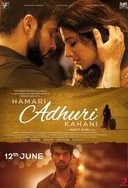 download mp3 album of hamari adhuri kahani hamari adhuri kahani 2015 imdb