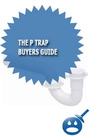 Bathtub P Trap Size The P Trap Buyers Guide Wet Head Media
