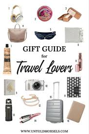 top gifts for people going travelling useful and unique travel gifts