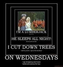Lumberjack Meme - monty python google search memes pinterest lumberjack song