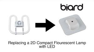 how to upgrade from a compact fluorescent 2d lamp to a biard 2d