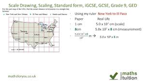 Map Scales Scale Drawing Scaling Measuring Standard Form Indices Igcse