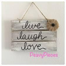 live laugh love wedding decor shabby chic rustic love