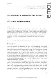 job satisfaction of secondary school teachers educational manage       Job Satisfaction of Secondary School Teachers Alf Crossman and Penelope Harris A B S T R A C T Low job satisfaction