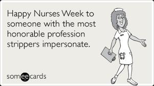 Happy Nurses Week Meme - 95 funny nursing ecards and memes happy nurses week nurses week