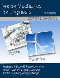 vector mechanics for engineers statics and dynamics 9th edition