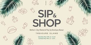 sip and shop invitation sip u0026 shop mother u0027s day weekend pop up boutique bazaar treasure