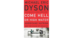 Come Hell Or High Water Hurricane Katrina And The Color Of Quotes From The Color Of Water About Race With Page Numbers
