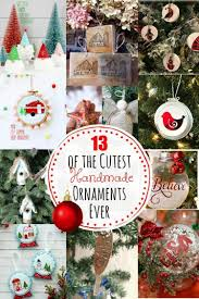 How To Make Cool Christmas Ornaments 13 Of The Cutest Handmade Christmas Ornaments Ever The How To Home