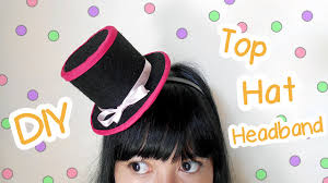 diy mini top hat headband 3 cute ideas i wear a bow youtube