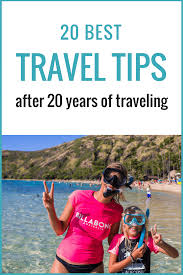 traveling tips images Our 20 best travel tips after 20 years of traveling png