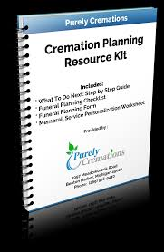 funeral planning checklist cremation planning resource kit purely cremations
