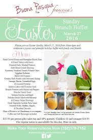 Easter Brunch Buffet Menu by Easter Sunday Brunch Francesca U0027s Trattoria Italian Dining Eat