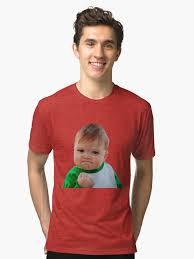 Baby Fist Meme - nailed it fist pump baby meme tri blend t shirt by piscao redbubble