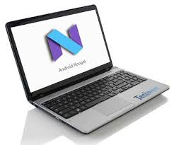 android on laptop install android nougat 7 1 on x 86 based pc or laptop techween