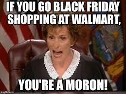 Meme Black Friday - walmart black friday imgflip