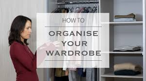 how to organise your wardrobe sharps bedrooms youtube