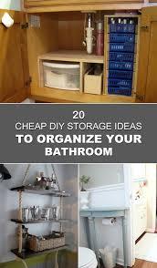 cheap kitchen storage ideas cheap diy storage ideas to organize your bathroom
