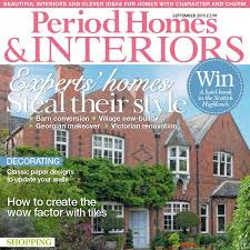 period homes interiors magazine period homes interiors magazine period homes and interior