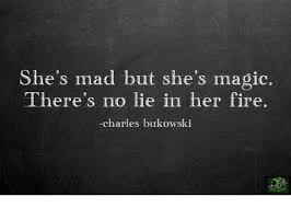 No Lie Meme - she s mad but she s magic there s no lie in her fire charles