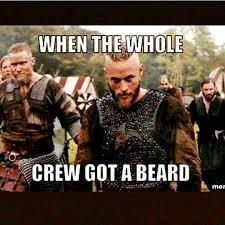Beard Meme Funny - when the whole crew got a beard beard memes from beardoholic