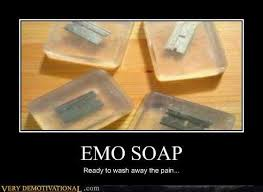Soap Meme - emo soap very demotivational demotivational posters very