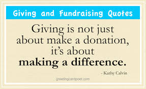 giving and fundraising quotes charity and giving quotations and