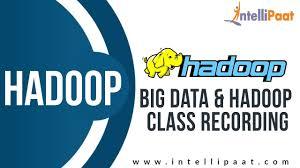 big data class big data hadoop previous class recording hadoop tutorial
