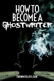 a lucrative niche for writers how to become a ghostwriter