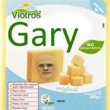 Gary Meme - it s not vegan cheese it s gary know your meme