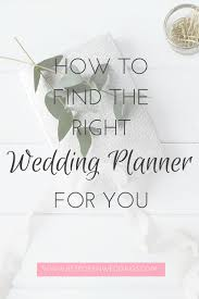 find a wedding planner how to find the right wedding planner for you bespoken weddings