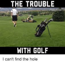 Golf Memes - 16 golf memes that ll make your day sayingimages com