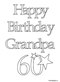 happy birthday grandpa coloring pages fablesfromthefriends