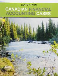 canadian financial accounting cases camillo lento jo anne ryan
