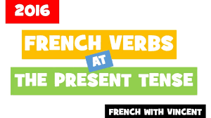 100 french verbs conjugated at the present tense youtube