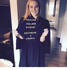 Liberal College Girl Meme - survived college without becoming liberal college meme on me me