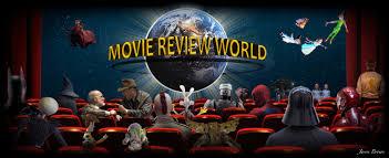 movie review world film reviews movie news u0026 interviews