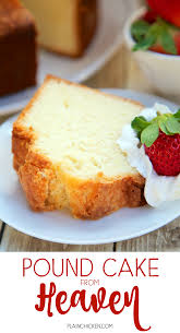 light desserts for thanksgiving pound cake from heaven delicious southern pound cake recipe