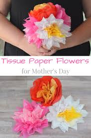 Mother S Day 2017 Flowers by Tissue Paper Flowers For Mother U0027s Day My Big Fat Happy Life