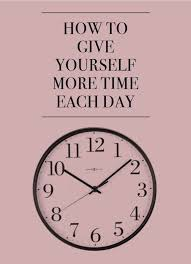 organizing yourself how to give yourself more time each day ebay life hacks and